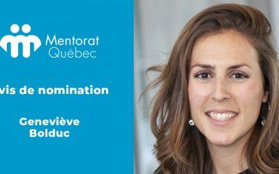 Nomination de Madame Geneviève Bolduc à titre d'administratrice de Mentorat Québec